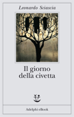 Download and Read Online Il giorno della civetta
