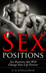 Sex: Sex Positions That Will Change Your Life Forever