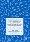 An Examination Of Asian And Pacific Islander LGBT Populations Across The United States