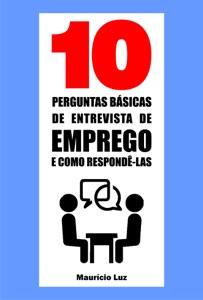 10 Perguntas básicas de entrevista de emprego e como respondê-las Book Cover