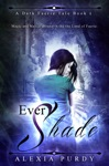 Ever Shade A Dark Faerie Tale 1