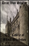 The Castle Of Black Shadows