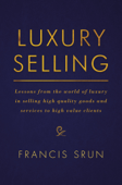 Download and Read Online Luxury Selling