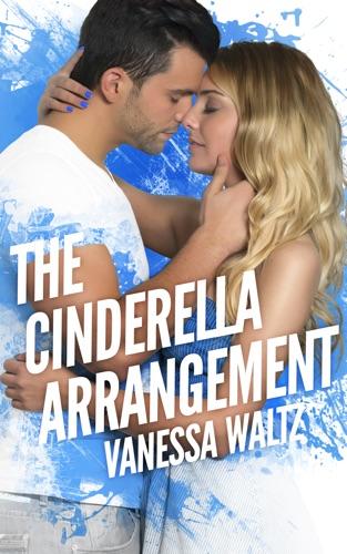 The Cinderella Arrangement - Vanessa Waltz - Vanessa Waltz