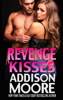 Addison Moore - Revenge Kisses   artwork