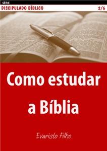 Como estudar a Bíblia Book Cover