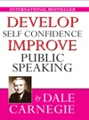Develop Self-Confidence Improve Public Speaking