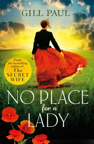 Gill Paul - No Place for a Lady