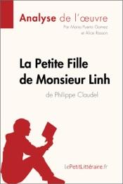 Download and Read Online La Petite Fille de Monsieur Linh de Philippe Claudel (Analyse de l'oeuvre)