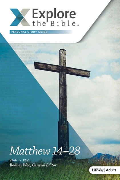 Explore the Bible Adult Personal Study Guide - ESV by Rodney Woo, Mike  Livingstone, Argile Smith & Michael Kelley on Apple Books