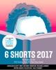 Six Shorts 2017