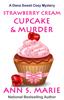 Ann S. Marie - Strawberry Cream Cupcake & Murder artwork