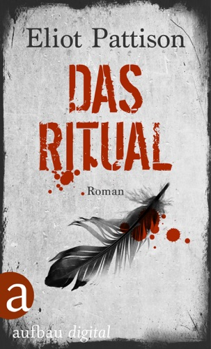 Eliot Pattison - Das Ritual