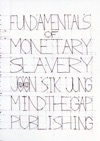 Fundamentals Of Monetary Slavery