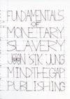 Fundamentals Of Monetary Slavery