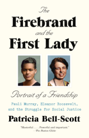 The Firebrand and the First Lady book