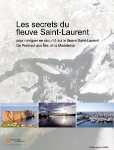 Les secrets du fleuve Saint-Laurent - Wizvox Médias