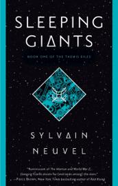 Sleeping Giants - Sylvain Neuvel book summary