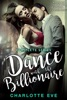 Dance with the Billionaire - Complete Series
