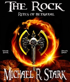 THE ROCK: RITES OF BETRAYAL