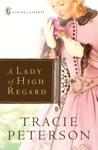 Lady Of High Regard