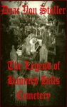 The Legend Of Haunted Hills Cemetery