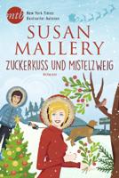 Susan Mallery - Zuckerkuss und Mistelzweig artwork
