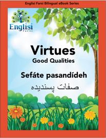 Englisi Farsi Bilingual eBook Series: Virtues book