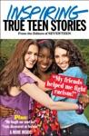 Seventeens Inspiring True Teen Stories