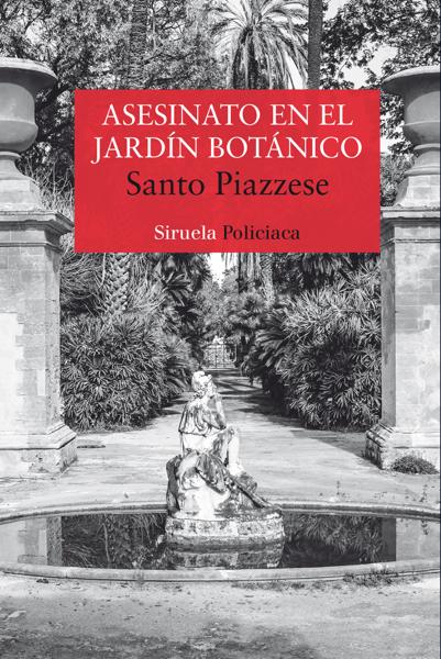 Asesinato en el Jardín Botánico por Santo Piazzese