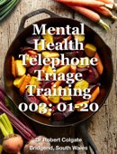 Mental Health Telephone Triage training