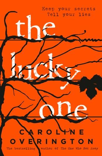 Caroline Overington - The Lucky One