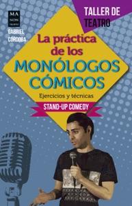 La práctica de los monólogos cómicos Book Cover