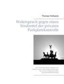 Widerspruch gegen einen Strafzettel der privaten Parkplatzkontrolle
