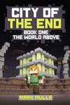 City Of The End Book 1 The World Above