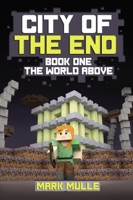 City of the End, Book 1: The World Above
