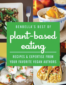 BenBella's Best of Plant-Based Eating book