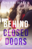 Sherri Hayes - Behind Closed Doors  artwork