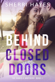 Behind Closed Doors - Sherri Hayes book summary