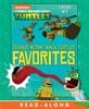 Teenage Mutant Ninja Turtles Favorites (Teenage Mutant Ninja Turtles) (Enhanced Edition)