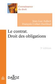 Le contrat. Droit des obligations