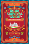 India Survival Guide (Quick-Start Safety Guide)