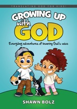 Growing Up With God