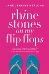 Rhinestones On My Flip-Flops