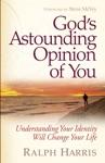 Gods Astounding Opinion Of You