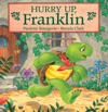 Hurry Up Franklin