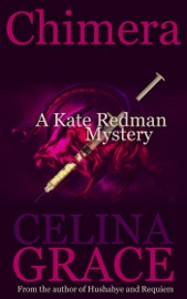 Chimera A Kate Redman Mystery Book 5