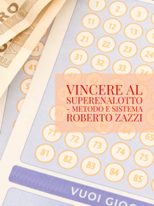 Vincere al Superenalotto - Metodo e sistema Libro Cover