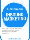Diccionario De Inbound Marketing Que Todo Emprendedor Debe Conocer
