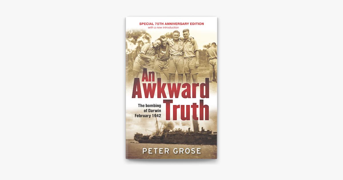 An Awkward Truth - Peter Grose